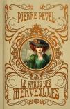 Le Paris des merveilles - L'Intégrale collector