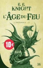 L'Âge du feu - L'Intégrale 2 - 10 ans 10 euros