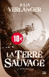 La Terre sauvage - 10 ans 10 euros