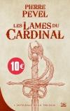 Les Lames du Cardinal - L'Intégrale - 10 ans 10 euros